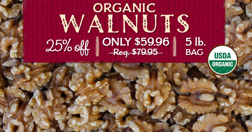 Organic Walnuts Special